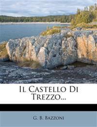 Il Castello Di Trezzo...