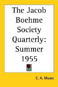 The Jacob Boehme Society Quarterly
