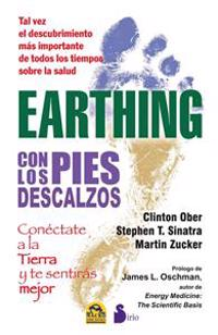 Earthing: Con los Pies Descalzos