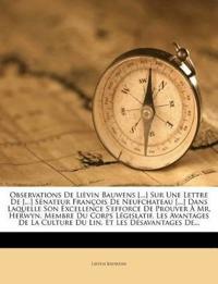 Observations De Lièvin Bauwens [...] Sur Une Lettre De [...] Sénateur François De Neufchateau [...] Dans Laquelle Son Excellence S'efforce De Prouver