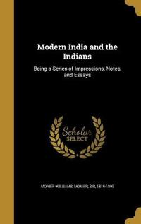 MODERN INDIA & THE INDIANS