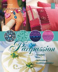 Pärlpassion : smycken, kort, accesoarer, inredningsdetaljer