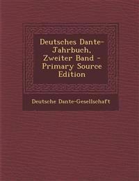 Deutsches Dante-Jahrbuch, Zweiter Band