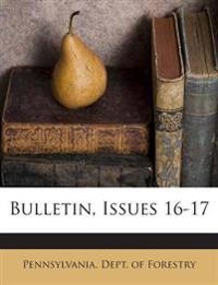 Bulletin, Issues 16-17