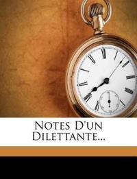 Notes D'un Dilettante...
