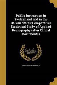 PUBLIC INSTRUCTION IN SWITZERL