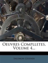Oeuvres Complletes, Volume 4...