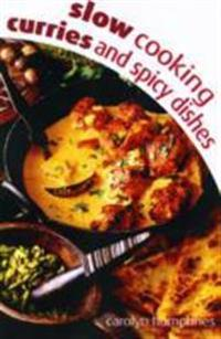 Slow Cooking Curry & Spice Dishes