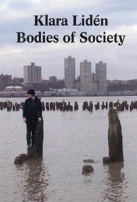 Klara Liden - Bodies of Society