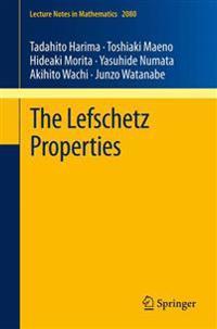 The Lefschetz Properties