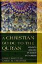 A Christian Guide to the Qur'an