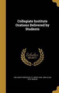 COL INST ORATIONS DELIVERED BY