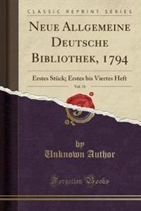 Neue Allgemeine Deutsche Bibliothek, 1794, Vol. 11