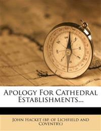 Apology For Cathedral Establishments...