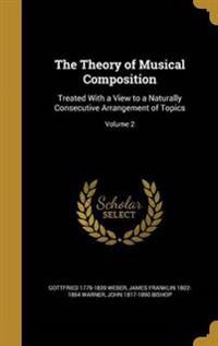THEORY OF MUSICAL COMPOSITION