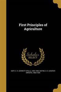 1ST PRINCIPLES OF AGRICULTURE