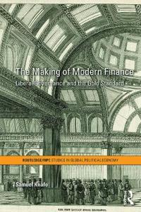 The Making of Modern Finance