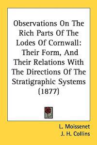 Observations on the Rich Parts of the Lodes of Cornwall