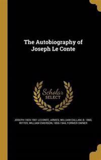 AUTOBIOG OF JOSEPH LE CONTE