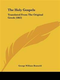 The Holy Gospels