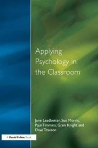 Applying Psychology in the Classroom