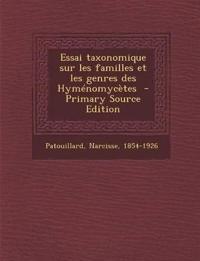 Essai Taxonomique Sur Les Familles Et Les Genres Des Hymenomycetes - Primary Source Edition