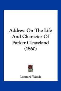 Address on the Life and Character of Parker Cleaveland