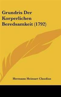 Grundris Der Korperlichen Beredsamkeit (1792)