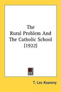 The Rural Problem And The Catholic School