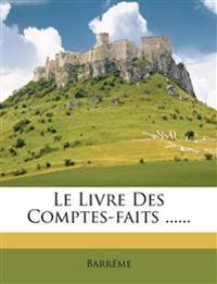 Le Livre Des Comptes-faits ......