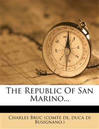 The Republic Of San Marino...