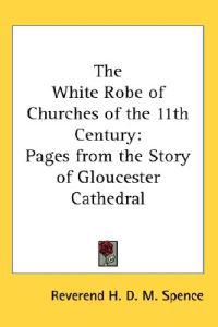 The White Robe of Churches of the 11th Century