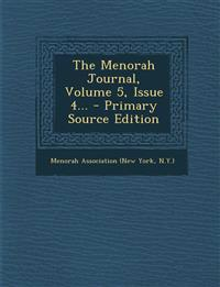 The Menorah Journal, Volume 5, Issue 4... - Primary Source Edition