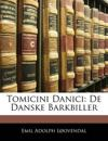 Tomicini Danici: De Danske Barkbiller