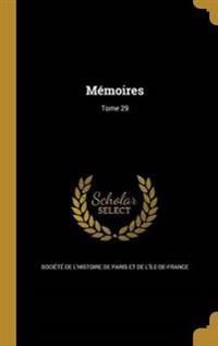 FRE-MEMOIRES TOME 29