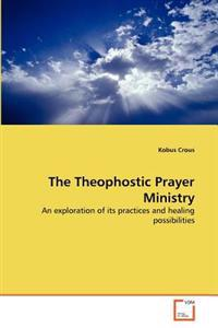 The Theophostic Prayer Ministry