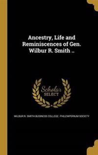 ANCESTRY LIFE & REMINISCENCES