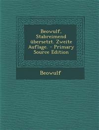 Beowulf, Stabreimend übersetzt. Zweite Auflage.