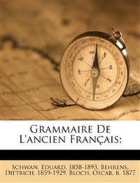 Grammaire De L'ancien Français;