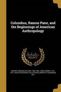 COLUMBUS RAMON PANE & THE BEGI
