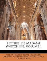 Lettres De Madame Swetchine, Volume 1