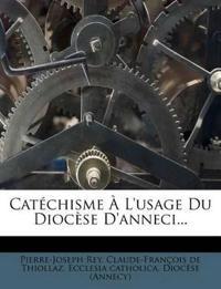 Catéchisme À L'usage Du Diocèse D'anneci...