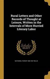 RURAL LETTERS & OTHER RECORDS