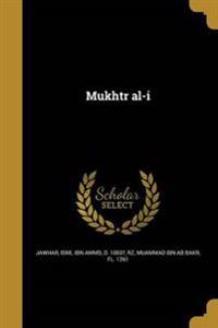 ARA-MUKHTR AL-I