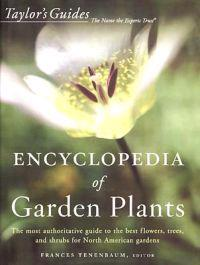 Taylor's Encyclopedia of Garden Plants