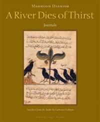 A River Dies of Thirst: Journals
