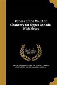 ORDERS OF THE COURT OF CHANCER