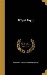 ARA-WILYAT BAYRT