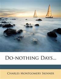 Do-nothing Days...