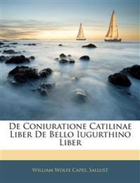 De Coniuratione Catilinae Liber De Bello Iugurthino Liber